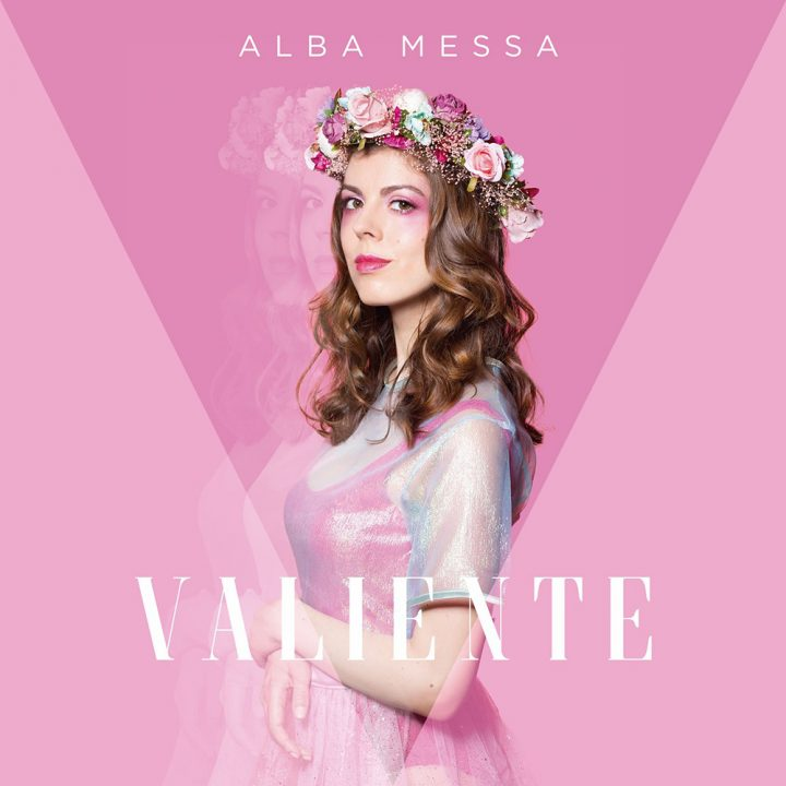 Alba Messa - VALIENTE